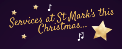 Service's at St Mark's this Christmas. Stars and musical notes